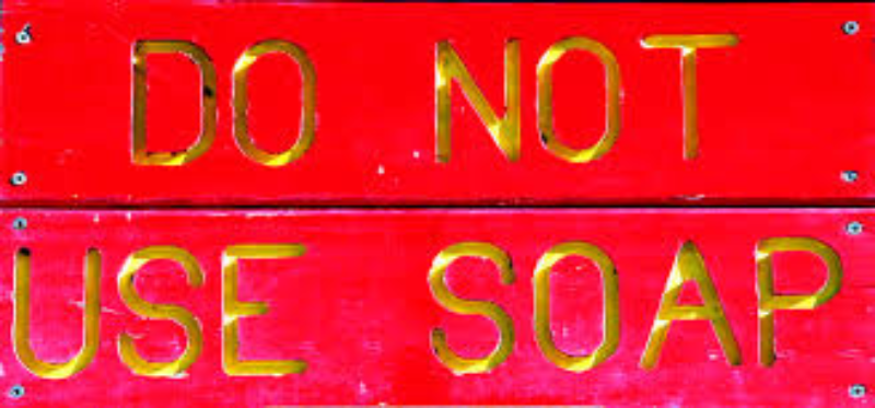 Do not use soap plaque